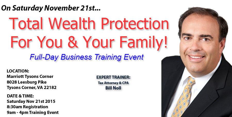 Bill Noll Total Wealth Protection For You and Your Family Training Event